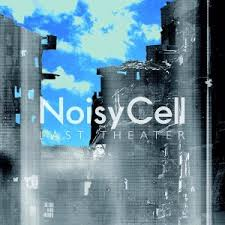 noisycell last theater